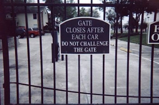 dont challenge the gate