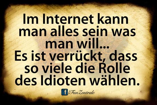 Idioten Internet Spruch Funzentrale Mein Fun Com Lustige Bilder
